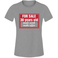 For sale 30 years old
