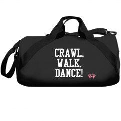 Crawl, walk, dance!