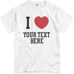 I Heart Customizable Tshirt