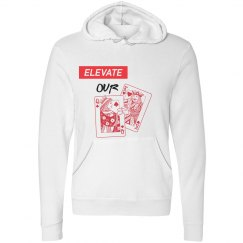 ELEVATE OUR KINGS AND QUEENS WHITE HOODY