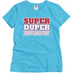 Super Duper Beverley