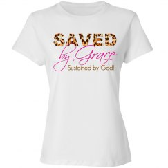 Saved by Grace Sustained by God