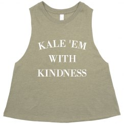 Funny Kale 'Em With Kindness