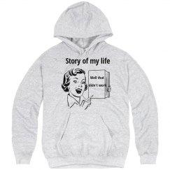 Life story hoodie
