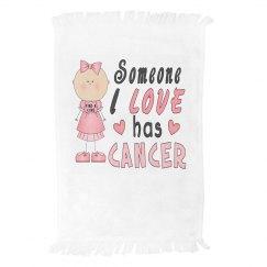 Someone I Love Has Cancer