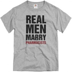 Real men marry Pharmacist