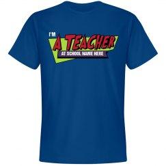 Fast Times Teacher Tee