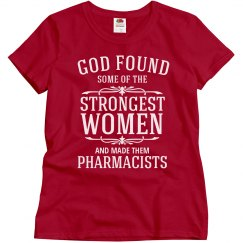 God made strong pharmacists