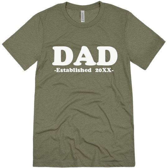 Dad Custom Established Date Tee