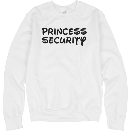 Dad Is Princess Security