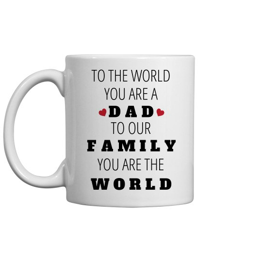 Dad Is the World
