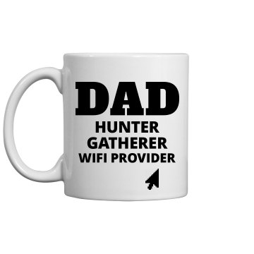 Dad Provides The Wifi Father's Day