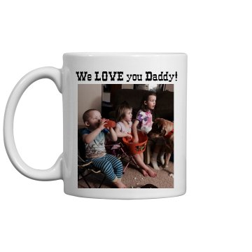 Daddy's coffee cup