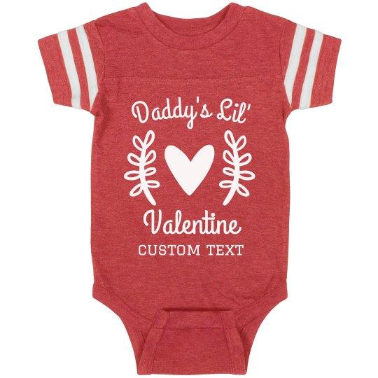 Daddy's Lil Valentine's Day Baby