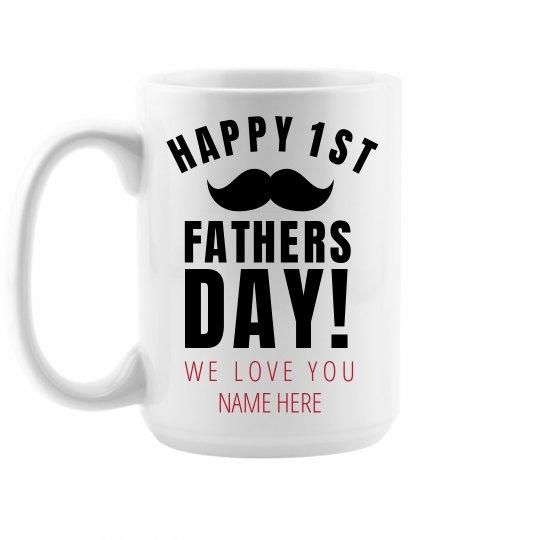 Dad's First Father's Day Custom Mug