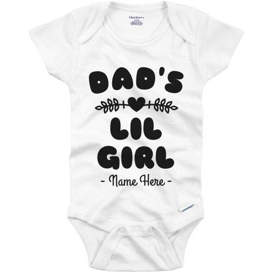 Dad's Lil Girl Custom Father's Day Onesie