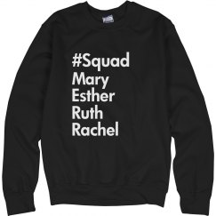 Squad- Women's Sweatshirt