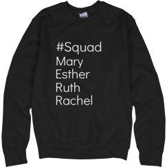 Squad- Women's Sweatshirt