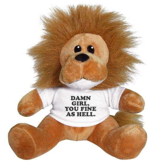 Damn, Girl! Funny Valentine Lion