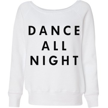 Dance All Night Sweats