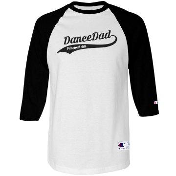 Dance Dad - 3/4 Sleeve Shirt