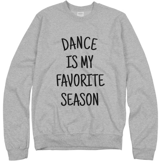 Dance is my favorite Season