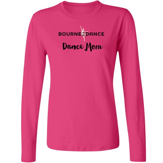 Dance Mom Long Sleeve Tee