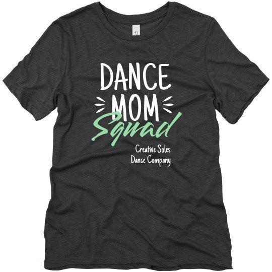 Dance Mom Squad Tee Shirt
