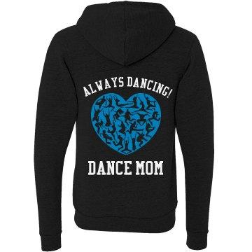 Dance Mom Zip Up