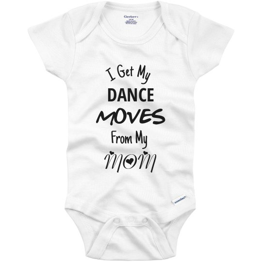 Dance Moves Onesie - MOM
