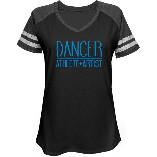 Dancer Athlete Artist V Neck tee