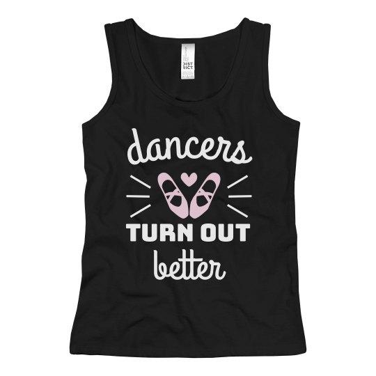 Dancers Turn Out Better Cute Girl's Ballet Tank