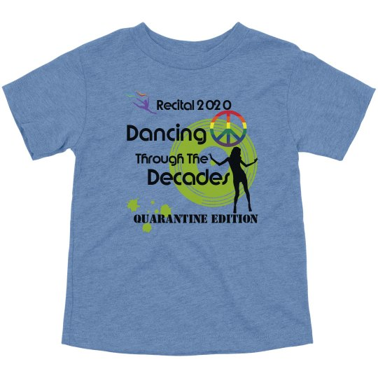Dancing Through The Decades TODDLER T-shirt