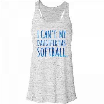 Daughter has softball