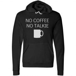 No Coffee sweatshirt
