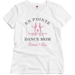 On Point Dance Mom Custom Name Tee