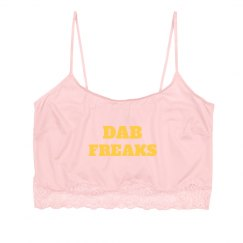 Dab Freaks Lingerie Top