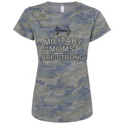 MILITARY MOMS ARE STRONG