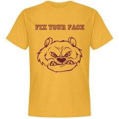 Fix Your Face Shirt