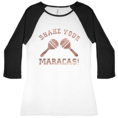 Metallic Shake Your Maracas Raglan