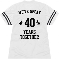 We've Spent 40 Years Together