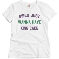 Girls Just Wanna Have King Cake