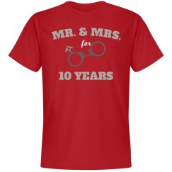 Mr. & Mrs. for 10 years