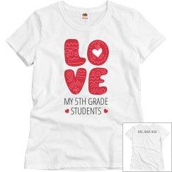 Love My Class Custom Valentines Tee