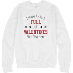 Custom Text Class Full Of Valentines Sweater