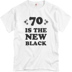 70 is the New Black