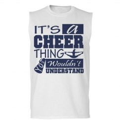 It's a cheer thing you...