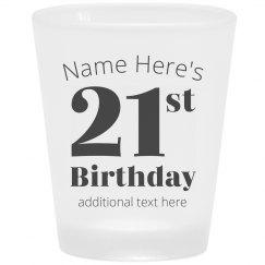Custom 21st Birthday Frosted Shot