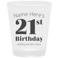 Custom 21st Birthday Frosted Shot