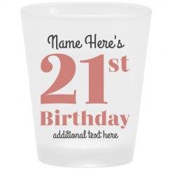 21st Custom Birthday Shot Glass